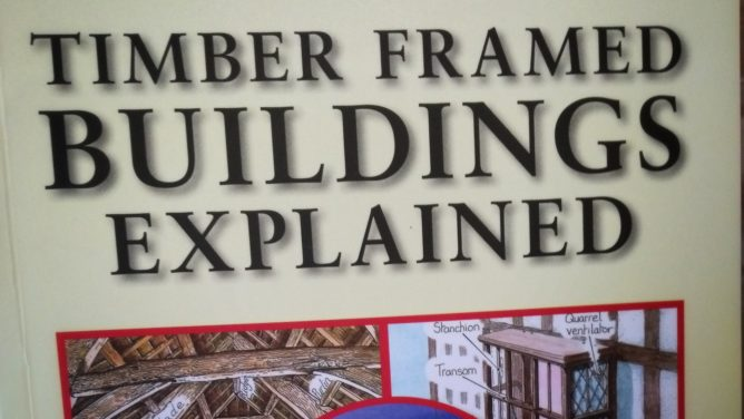 ISBN 978-1-84674-220-0 / Timber Framed Buildings Explained by Trevor Yorke